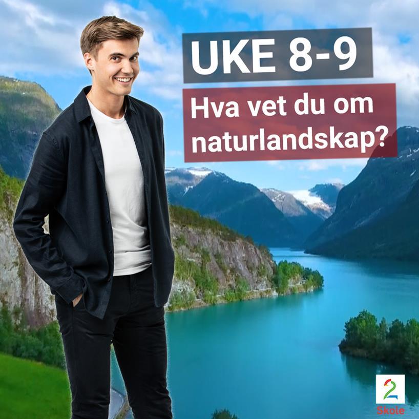 Johannes Slettedal, Junioraktuelt, TV 2 Skole, naturlandskap, fjord